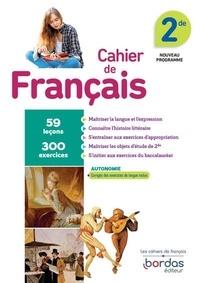 Isabelle-Marie Franchet et Julien Harang - Français 2de - Cahier d'exercices.