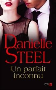 Isabelle Marrast et Danielle Steel - Un parfait inconnu.