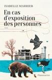 Isabelle Marrier - En cas d'exposition des personnes.