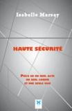 Isabelle Marsay - Haute sécurité.