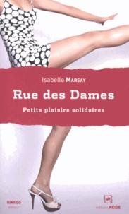 Isabelle Marsay - Rue des Dames - Petits plaisirs solidaires.