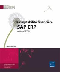 Comptabilité financière SAP ERP- Version ECC 6 - Isabelle Martial pdf epub