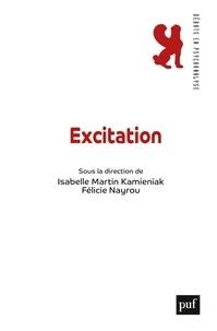Livres de téléchargement en ligne de google books Excitation  9782130823919 in French par Isabelle Martin Kamieniak, Félicie Nayrou