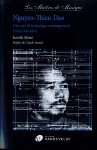Isabelle Massé - Nguyen-Thien Dao - Une voie de la musique contemporaine Orient-Occident.