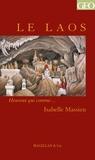 Isabelle Massieu - Le Laos - Un récit de voyage et d'aventures.