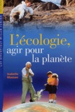 Isabelle Masson - L'écologie, agir pour la planète.