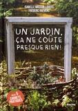Isabelle Masson-Loodts et Frédéric Raevens - Un jardin, ça ne coûte presque rien !.