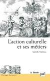 Isabelle Mathieu - L'action culturelle et ses métiers.