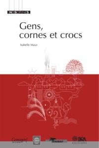 Isabelle Mauz - Gens, cornes et crocs.
