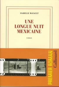 Ebook télécharger anglais Une longue nuit mexicaine in French