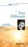 Isabelle Meeûs-Michiels et Pierre Ferrière - Prier 15 jours  : Prier 15 jours avec Etty Hillesum - Un livre pratique et accessible.