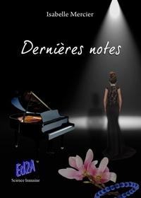 Isabelle Mercier - Dernières notes.