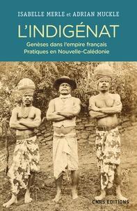 Lindigénat - Genèses dans lEmpire français. Pratiques en Nouvelle-Calédonie.pdf