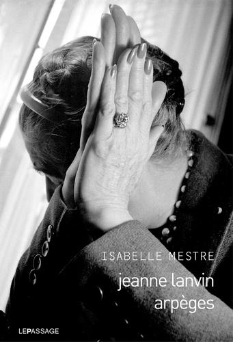 Jeanne Lanvin, arpèges