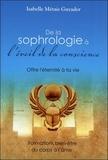 Isabelle Métais Guyader - De la sophrologie à l'éveil de la conscience - Offre l'éternité à ta vie.
