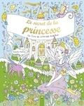 Isabelle Metzen - Le secret de la princesse - Un livre de coloriage magique.