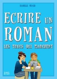 Isabelle Meyer - ÉCRIRE UN ROMAN.
