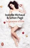 Isabelle Michaud et Simon Pagé - La pomme d'Eve.