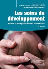 Google e-books gratuitement Les soins du développement  - Assurer la neuroprotection des nouveau-nés 9782896199075 par Isabelle Millette, Marie-Josée Martel, Margarida Ribeiro da Silva