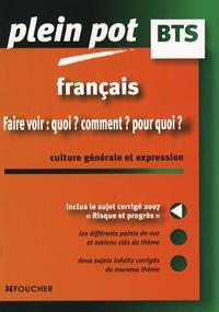 Isabelle Mimouni et Anne-Marie Cazanave - Français - Faire voir : quoi ? comment ? pour quoi ?.
