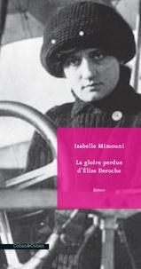 Isabelle Mimouni - La gloire perdue d'Elise Deroche.