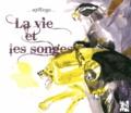 Isabelle Mimouni et Sandy Venot - La vie et les songes.