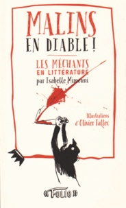 Isabelle Mimouni - Malins en diable ! - Les méchants en littérature.