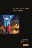 Isabelle Minière - Au pied de la lettre.