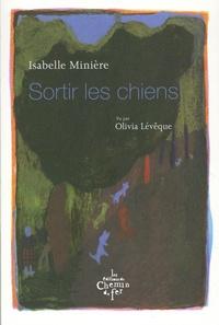 Isabelle Minière - Sortir les chiens.