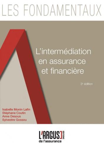 Isabelle Monin Lafin et Stéphane Coutin - L'intermédiation en assurance et financière.
