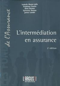 Isabelle Monin Lafin et Stéphane Coutin - L'intermédiation en assurance.