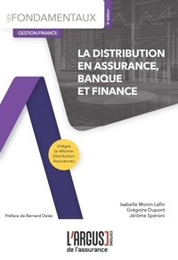 Isabelle Monin Lafin et Grégoire Dupont - La distribution en assurance, banque et finance.