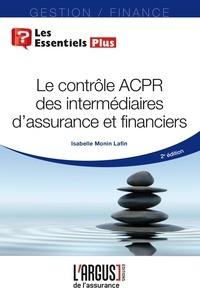 Isabelle Monin Lafin - Le contrôle ACPR des intermédiaires d'assurance et financiers.
