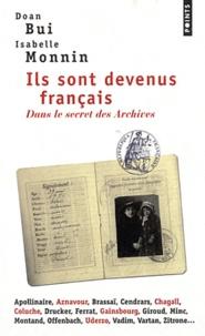 Isabelle Monnin et Doan Bui - Ils sont devenus français - Dans le secret des Archives.