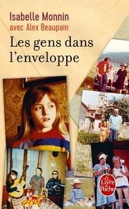 Isabelle Monnin et Alex Beaupain - Les gens dans l'enveloppe.
