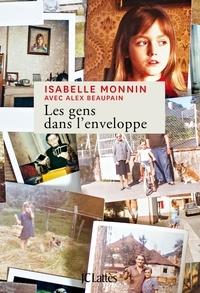Isabelle Monnin - Les gens dans l'enveloppe. 1 CD audio