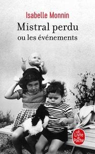 Il télécharge un ebook Mistral perdu ou les événements (French Edition) par Isabelle Monnin