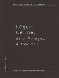 Isabelle Monod-Fontaine - Léger, Céline, deux Français à New York.