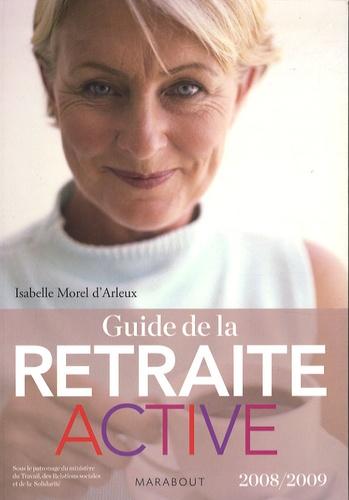 Isabelle Morel d'Arleux - Guide de la retraite active.
