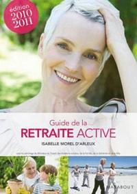 Isabelle Morel d'Arleux - Le guide de la retraite active.