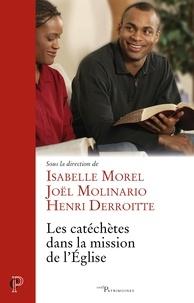 Isabelle Morel et Joël Molinario - Les catéchètes dans la mission de l'Eglise.