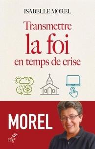 Accentsonline.fr Transmettre la foi en temps de crise Image