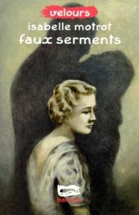 Isabelle Motrot - Faux serments.