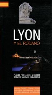 Isabelle Muntaner - Lyon y el Rodano.