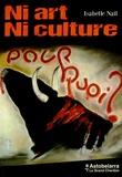 Isabelle Nail - Ni art, ni culture.