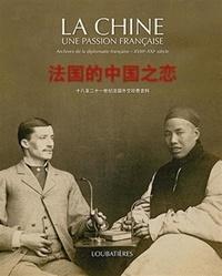 Deedr.fr La Chine, une passion française - Archives de la diplomatie française XVIIIe-XXIe siècles Image