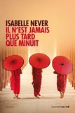 Isabelle Never - Il n'est jamais plus tard que minuit.