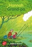 Isabelle Neveux - Hannah et Grand-pa.