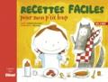 Isabelle Nicolazzi et  Barroux - Recettes faciles pour mon p'tit loup.