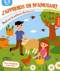 Isabelle Nicolle - J'apprends en m'amusant Nature - Basé sur la méthode Montessori, 5-7 ans, avec autocollants et jeu mémo !.